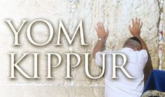 Teaching on Yom Kippur
