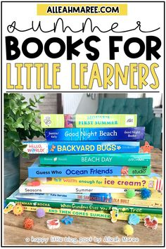 Looking for some summer books for kids? These ones are perfect for toddlers and preschool learners! Click the pin to check out the book titles, along with some ideas for fun related activities.