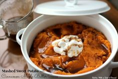 MASHED SWEET POTATOES WITH CINNAMON MAPLE BUTTER SAUCE - Butter With a Side of Bread