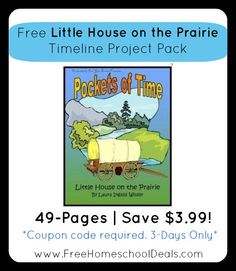3 Days Only: Free Little House on the Prairie Timeline Project Pack (49-Pages!)