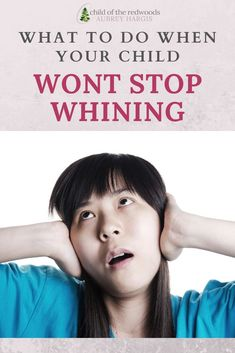 Understand WHY your child is whining, get tips for how to keep your cool and advice for supporting your child so it can stop! Toddler Discipline, Positive Discipline, Stop Whining, Thank You For Listening, Kids Behavior, Toolbox, Parenting Hacks, Your Child, How To Become