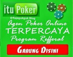 Itupoker.Com Agen Poker Online Indonesia Terpercaya - Rajagukguk Blog, setelah dalam ulasan kami terdahulu yakni mengenai SMA Xaverius 1 Sekolah Terbaik di Palembang dan juga mengenai Asiapoker77 Bonus Jackpot Plus Tiap Bulan maka kami akan melanjutkan berbagi cerita dan pengalaman kami mengenai sebuah situs poker online.   http://rajagukguk-blog.blogspot.com/2013/10/Itupoker.Com-Agen-Poker-Online-Indonesia-Terpercaya.html