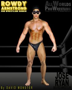 Meet JOSE RYAN, the hottest Heel at the Sex Federation. He turns any Pro Wrestler into his own personal Jobber, and they love it. From the www.RowdyArmstrong.com Series of Books, & the www.AllWorldsProWrestling.com Game. #Gay #ProWrestling #GayProWrestling #EroticWrestling #Sex #MuscleBoy #WellHung  ALL WORLDS PRO WRESTLING Wrestling Games, Wrestling News, Red Hair, Brown Hair, Black Hair, Scott Evans, Confused Feelings, Muscle Boy, Jersey Boys