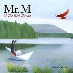 Mr. M and the Red Thread - love, discovery, finding connections, identity