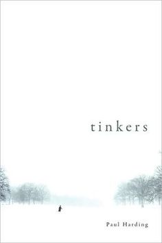 Tinkers, Paul Harding