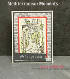 Mediterranean Moments, RemARKable Sale-a-bration Blog Hop – Out with the old in with the New