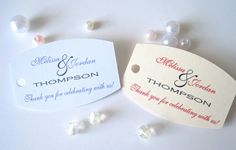 Check out this item in my Etsy shop https://www.etsy.com/listing/184488082/small-wedding-favor-tagspersonalized