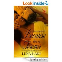Because This is Forever - Kindle edition by Lena Hart. Romance Kindle eBooks @ Amazon.com.
