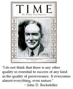 John D Rockefeller on perseverance leading to success #quotes #tlot #tcot