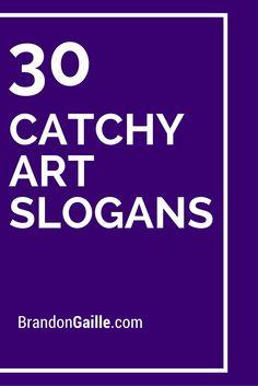 30 Catchy Art Slogans