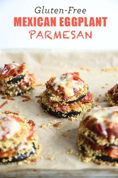 Gluten-Free Eggplant Parmesan Recipe with a Fiesta Spin! The crust ...