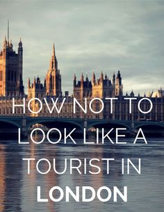 Here is a rather helpful guide with 7 dos and don'ts for traveling in London, England. #travel #traveltips #tips
