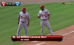 "And you might even know the name of this ""minor league guy."" 