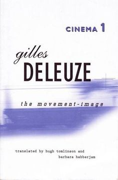'Cinema 1: The Movement Image' - a 1983 book by the philosopher Gilles Deleuze that combines philosophy with film criticism. Deleuze employs the theories of Henri Bergson to arrive at a relationship between Bergson's new philosophy of movement, modern dance and the emerging art form of the cinema.