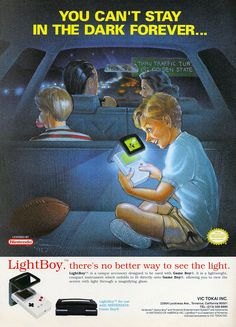 You Can't Stay In The Dark Forever... Game Boy ad http://www.mediator.io/