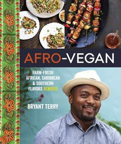 """Afro-Vegan by Bryant Terry is the World Spice Cookbook Club selection for May, and we'll be serving up his delicious Roselle-Rooibos drink at the Meet & Eat. From Bryant Terry author of Afro-Vegan: """"This drink is . Bryant Terry, African Herbs, Great Recipes, Vegan Recipes, Delicious Recipes, Polenta Recipes, Spinach Recipes, Delicious Dishes, Sausage Recipes"""