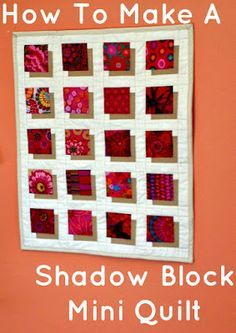 How To Make A Shadow Block Mini Quilt Tutorial by Debora from Studio Dragonfly Q. - How To Make A Shadow Block Mini Quilt Tutorial by Debora from Studio Dragonfly Quilts - Easy Quilts, Small Quilts, Mini Quilts, 3d Quilts, Charm Pack Quilts, Charm Quilt, Quilting Tutorials, Quilting Designs, Optical Illusion Quilts