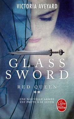 Red Queen, tome 2 : Glass sword, de Victoria Aveyard