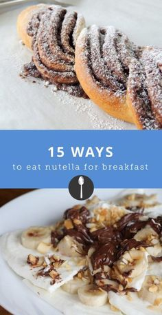 15 ways to eat Nutella for breakfast