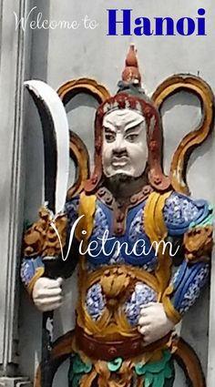 Welcome to Hanoi Vietnam. Advice and tips for 3 days in Hanoi. #travel #hanoi #vietnam