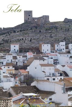 Teba. Comarca del Guadalteba. www.facebook.com/guadalteba www.guadalteba.com Teba, Places Ive Been, Paris Skyline, Facebook, Travel, Castles, Country, Viajes, Destinations
