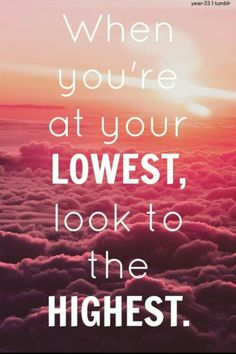 How about-- always look to the highest