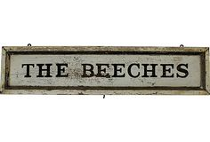 The Beeches Sign on OneKingsLane.com