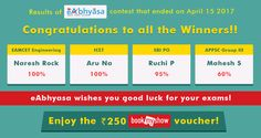 Results of #eabhyasa #BookMyShow contest that ended on April 15,2017   eAbhyasa congratulates the winners!   Naresh Rock wins #EAMCETEngineering Battle Royale with a 100% score Aru Na conquers #ICET Knowledge Tournament with 100% marks Ruchi P knocks out #SBIPO Competition with 95 percentage  Mahesh S triumphs in #APPSCGroupIII #PanchayatRaj Challenge with 60% points.  eAbhyasa wishes all of you the very best for your future!  Enjoy the Rs 250 #BookMyShow voucher!  www.eabhyasa.com/winners