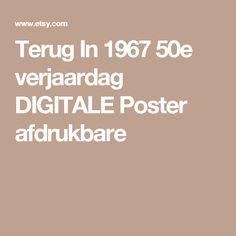 Terug In 1967 50e verjaardag DIGITALE Poster afdrukbare