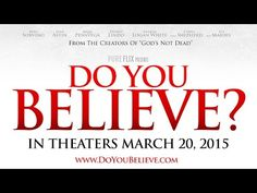 Do You Believe? - Official Trailer - YouTube What will you do next? If you don't have any idea of who you can help with this area.., it's you who needs the help. Find it.