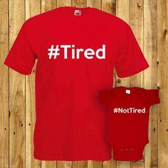 Tired Not Tired Matching Dad Son Tshirt by MunchkinsNPumpkinsUK