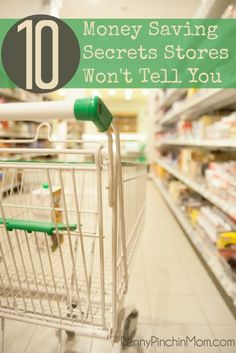 Stores want you to spend money. To do that, they use tactics to get you to spend! Find out the Ten Money Saving Secrets Stores Won't Tell You