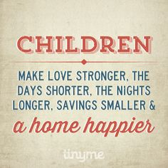 Tinyme Quotes... Home is where the kids are! | Tinyme Blog