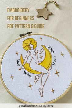Dreamy Crescent Moon Goddess wandering among the sparkling stars - use this simple hand embroidery pattern to breathe magic into the mundane, shine light wherever it's dark, follow your spirit and speak with your soul. Instant Download PDF includes printable pattern for this design, step by step instructions, illustrated guide for beginners and more! Click to grab your pattern on Etsy! #handembroidery #embroiderypattern #beginnerembroidery #goddessembroidery #spiritualart #celestialembroidery Simple Hand Embroidery Patterns, Hand Embroidery Tutorial, Embroidery For Beginners, Embroidery Designs, Stay Wild Moon Child, Sparkling Stars, Moon Goddess, Digital Pattern, Needlework