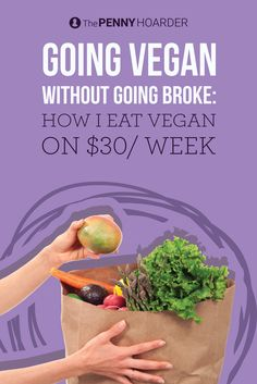 Going vegan can be expensive… unless you use these strategies to keep your costs low. Here's how to eat vegan without destroying your grocery budget. @thepennyhoarder