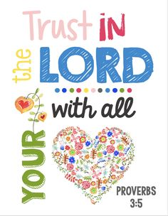 Trust in the Lord with all your heart - Proverbs 3:5 - Printable scripture for Sunday school or kids decor