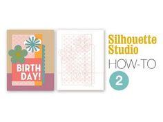 Silhouette Studio: How-To 2 (card design)