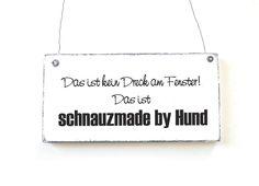Dekoschild Holzschild Vintage SCHNAUZMADE BY HUND von DÖRPKIND auf www.doerpkind.de