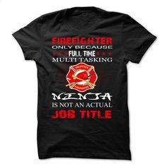 Firefighter Job Title Shirt T Shirts, Hoodies, Sweatshirts - #clothing #cool t shirts for men. BUY NOW => https://www.sunfrog.com/Funny/Firefighter-Job-Title-Shirt.html?60505