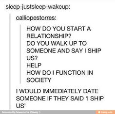 This happened to me my girlfriend asked me if I shipped us or if we were my OTP. It was adorable!!!