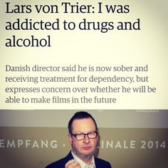 """#AsiaArgento Asia Argento: """"Von Trier explained he felt a daily bottle of vodka helped him enter a """"parallel world"""" necessary for creation and that coming off both alcohol and drugs might mean he could only produce """"shitty films"""" c'mon now Lars, give us a better excuse to use again."""