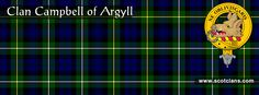 Clan Campbell of Argyll Tartan and Crest    http://www.scotclans.com/scottish_clans/clan_campbell/