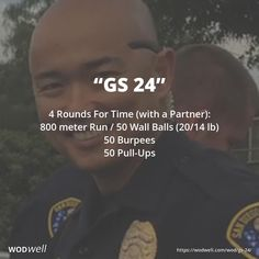 """GS 24"" WOD - 4 Rounds For Time (with a Partner): 800 meter Run / 50 Wall Balls (20/14 lb); 50 Burpees; 50 Pull-Ups"