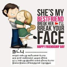 $(Friendship day) Wishes in Tamil Nanbargal Thina Valthukal, Kavithaikal, Padangal, Thunukkukal Friendship Day Wishes, Quote Friendship, Reality Quotes, Best Friends, Face, Beat Friends, Bestfriends, Faces, Bffs