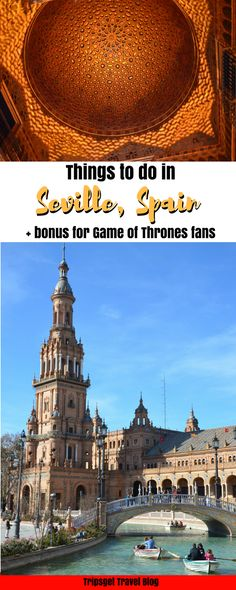Things to do in Seville, Spain in december. Seville in December. Game of Thrones Spain. Dorne