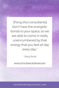 We're so excited to welcome Mindful Design Feng Shui School graduate Stacy Scott, founder of Sanctuary Feng Shui, to this episode of the Holistic Spaces Podcast! We talked to Stacy about aligning with summer's fire energy, working with the fame & recognition area of the feng shui bagua map, why it's helpful to work with a consultant, and more. #fengshuiconsultant #podcastquote Summer Energy, Feng Shui Tips, School Design, Bond, How Are You Feeling, Mindfulness, Fire, Map, Teaching