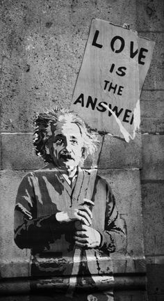 love is the answer - albert einstein - street art graffiti - BANKSY Street Art Banksy, Banksy Art, Bansky, Banksy Stencil, Amazing Street Art, Amazing Art, Street Art Love, Street Art London, Urbane Kunst
