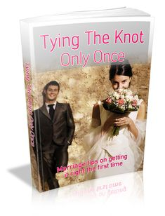 Tying The Knot Only Once - To Download This Book For Free Visit: http://chrisreports.wix.com/freebooks