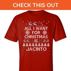All I Want For Christmas Is Jacinto Ugly Sweater - Adult Shirt M Red - Holiday and seasonal shirts (*Amazon Partner-Link)