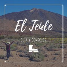 Guia practica para descubrir y disfrutar del Teide Mountains, Nature, Travel, Adventure, Tips, Voyage, Viajes, Traveling, The Great Outdoors
